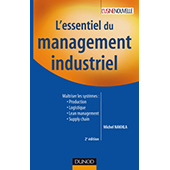 DUNOD _ Publication L'essentiel du management industriel